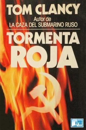 Tormenta roja - Tom Clancy-FREELIBROS