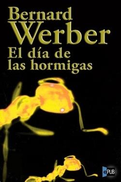 el-dc3ada-de-las-hormigas-bernard-werber